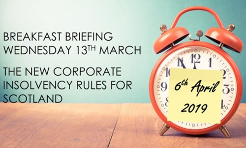 EVENT  - The new Corporate Insolvency Rules - Breakfast Briefing 13th March 2019