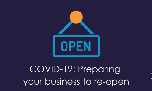 COVID-19: Preparing your business to Re-Open