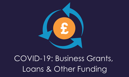 COVID-19: Business Grants, Loans & Other Funding