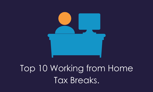 COVID-19 Top 10 Working from Home Tax Breaks
