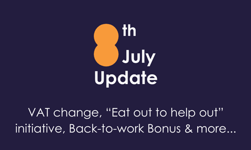 COVID-19: 8th July Update inc VAT changes