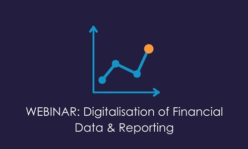 WEBINAR - Digitalisation of Financial Data & Reporting