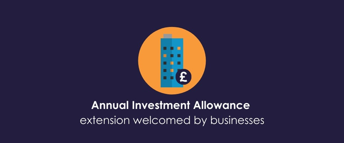 Annual Investment Allowance extension welcomed by businesses